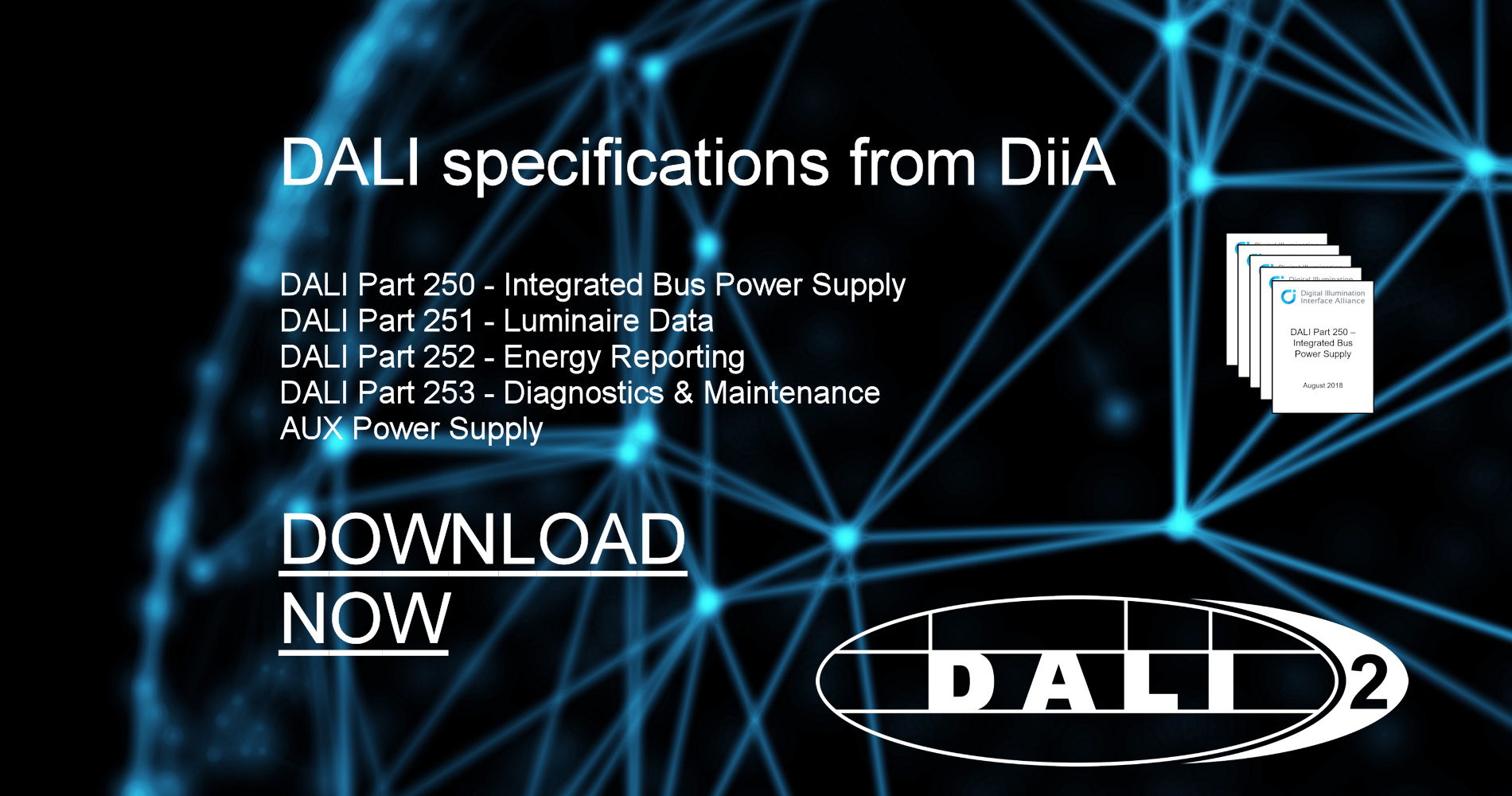 Diia has finalized a set of five new specifications based on the dali lighting control protocol that address the market need for intelligent lighting